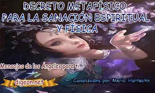 DECRETO METAFÍSICO PARA LA SANACIÓN ESPIRITUAL Y FÍSICA, suelto y libero, decretos de metafisica para la prosperidad, decretos positivos