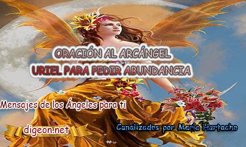 ORACIÓN AL ARCÁNGEL URIEL PARA PEDIR ABUNDANCIA