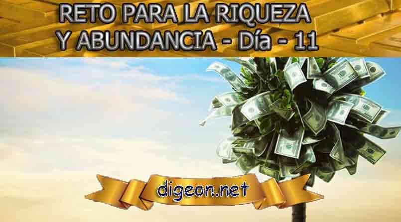 RETO PARA LA RIQUEZA Y ABUNDANCIA - Día 11º