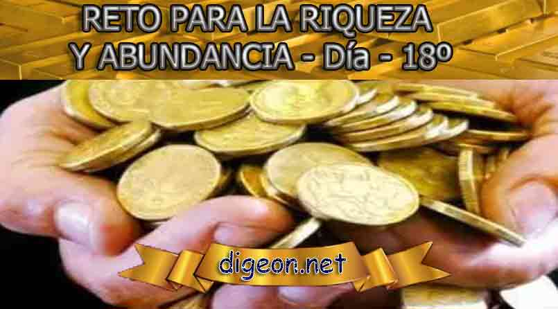 RETO PARA LA RIQUEZA Y ABUNDANCIA - Día 18º