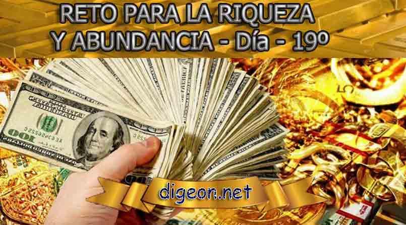 RETO PARA LA RIQUEZA Y ABUNDANCIA - Día 19º