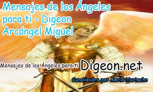 MENSAJES DE LOS ÁNGELES PARA TI - Digeon - 12 de Abril y el consejo diario de los ángeles, con los angeles y sus mensajes, y cada día un mensaje para ti, junto al tarot de los ángeles y los mensajes gratis de los ángeles, mensaje de tu ángel para hoy 12 de Abril y el mensaje de tus ángeles para ti con el pronostico de los ángeles hoy 12 de Abril, te dice tu ángel , con rituales angelicales, también el tarot de los ángeles, ángeles y arcángeles, la voz de los ángeles, comunicándote con tu ángel,comunicando con los ángeles los ángeles y sus mensajes para hoy, cada día un mensaje para ti, ángel del día gratis, preguntale a tu ángel, tu ángel del día, cada día un mensaje para ti, ángel Digeon,justicia divina, Arcángel Miguel
