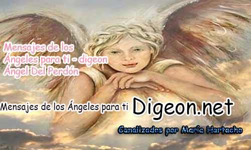 MENSAJES DE LOS ÁNGELES PARA TI - Digeon - 02 de Agosto - Ángel del Perdón - Día 1248 + Consejo de tu Ángel y Decreto para La Prosperidad y Abundancia