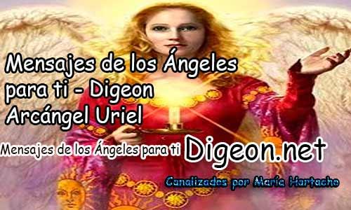 MENSAJES DE LOS ÁNGELES PARA TI - Digeon - 26 de Octubre - Arcángel Uriel - Día 1301 + Consejo de tu Ángel, Decreto para La Riqueza y Abundancia y El Ángel que te acompaña hoy