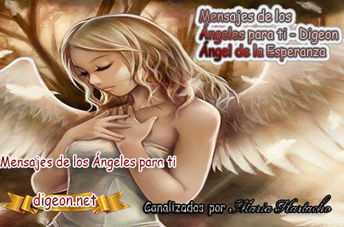 MENSAJES DE LOS ÁNGELES PARA TI - Digeon - 10 de Octubre - Ángel de la Esperanza - Día 1287 + Consejo de tu Ángel y Decreto para la Riqueza,reiki, palabra de dios hoy, evangelio del día, espiritualidad,lecturas del día, lecturas del día de hoy,evangelio del domingo,dios, evangelio de hoy, san juan de dios,jesucristo, jesus, inri, cristo, comunicate con tu angel, los arcanos, afirmaciones positivas