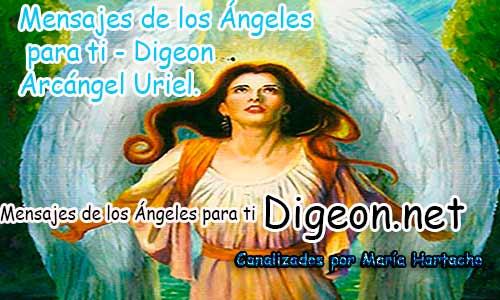MENSAJES DE LOS ÁNGELES PARA TI - Digeon - 18 de Octubre - Arcángel Uriel - Día 1294 + Consejo de tu Ángel y Decreto para la Prosperidad y Abundancia