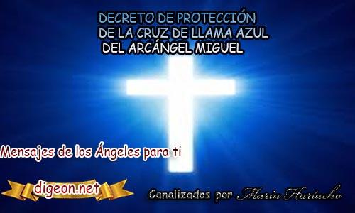 DECRETO DE PROTECCIÓN DE LA CRUZ DE LLAMA AZUL DEL ARCÁNGEL MIGUEL. Este decreto lo puedes utilizar a diario como protección