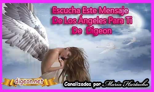 MENSAJES DE LOS ÁNGELES PARA TI - Digeon- Arcángel Chamuel- Canalización Con Los Ángeles, como entender los mensajes de los angeles, como recibir mensajes de los angeles, como escuchar los mensajes de los angeles, recibir mensajes de los angeles, angeles y demonios, angeles azules, angeles antiguo testamento, a sus angeles mandara, angeles custodios, angeles custodios sevilla, angeles de la guarda, angeles en el cielo, angeles en la tierra , angeles en la biblia, mensajes de los angeles para ti digeon