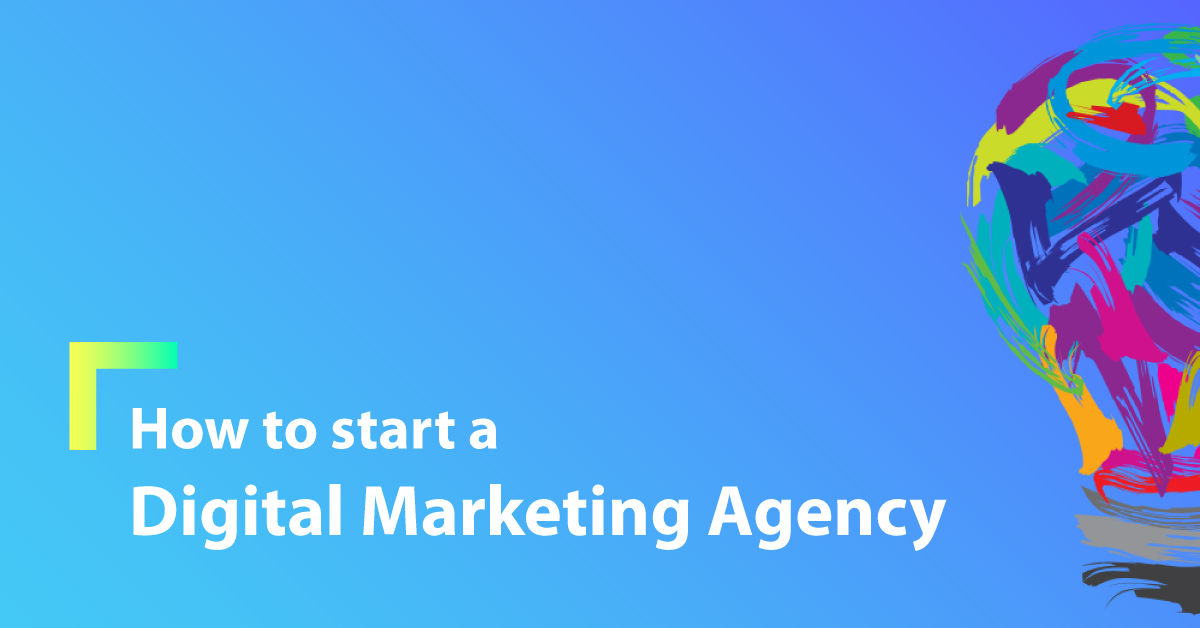 How To Start A Digital Marketing Agency In India