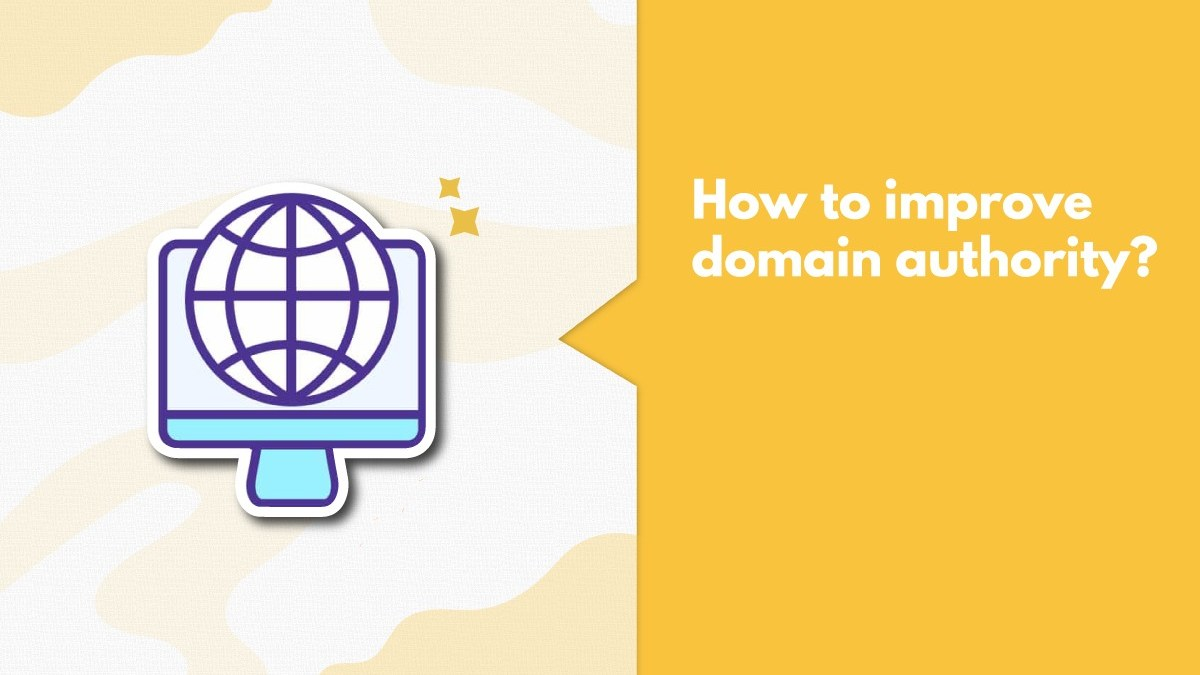6 Killer Ways To Successfully Improve Your Domain Authority