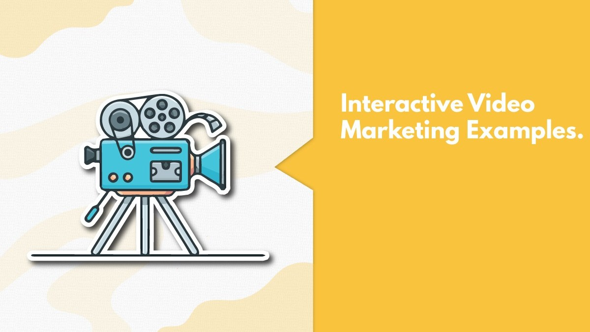 Rise Of Interactive Video Marketing & 7 Best Interactive Video Examples