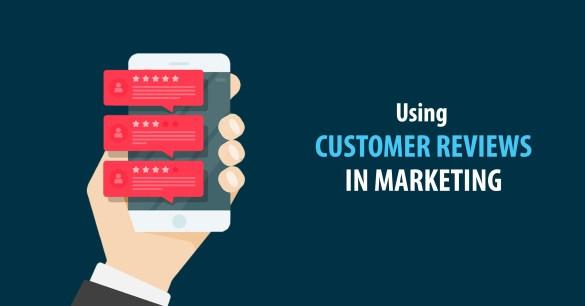 using customer reviews in marketing