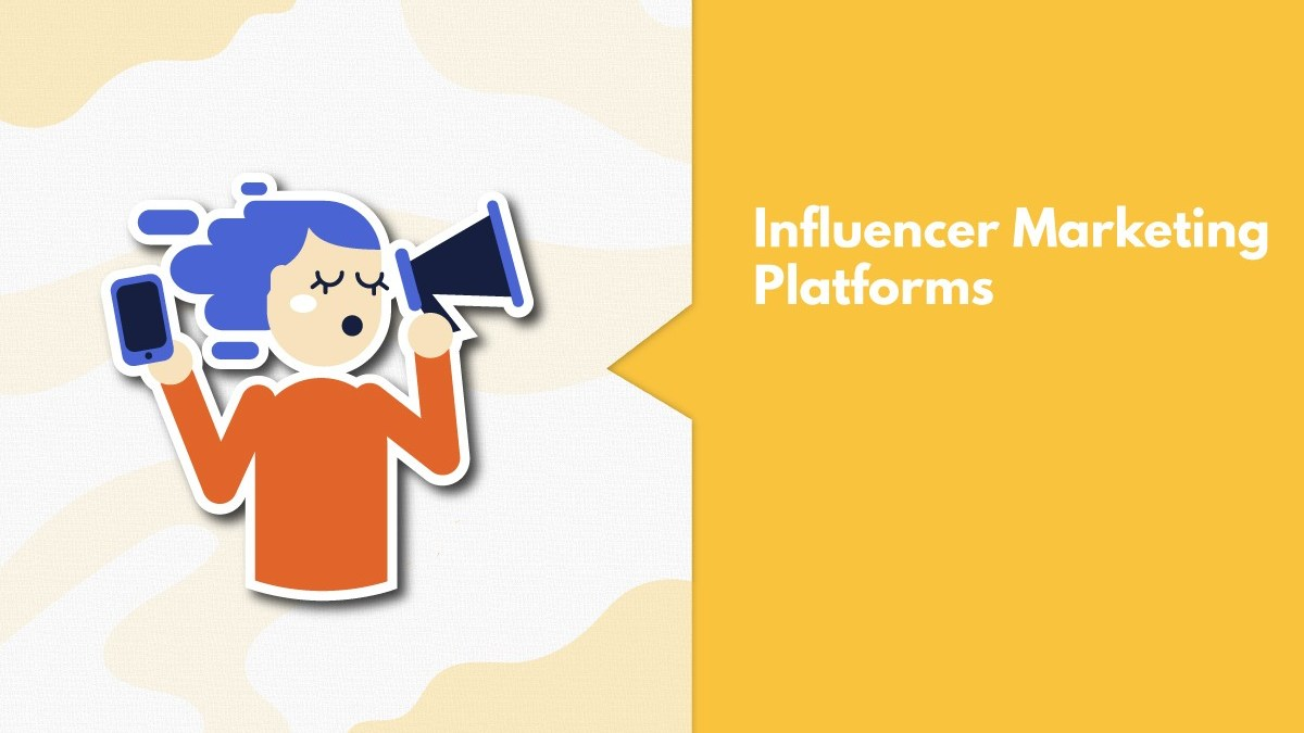 8 Best Influencer Marketing Platforms In India For A Successful Campaign