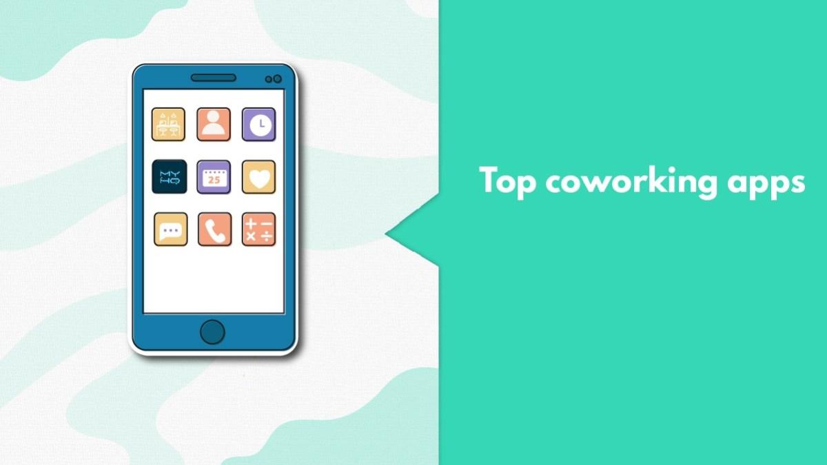 Looking for A Workspace In India? Download These 7 Coworking Apps!
