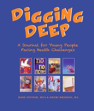 Digging Deep - Building resilience in sick kids through journaling