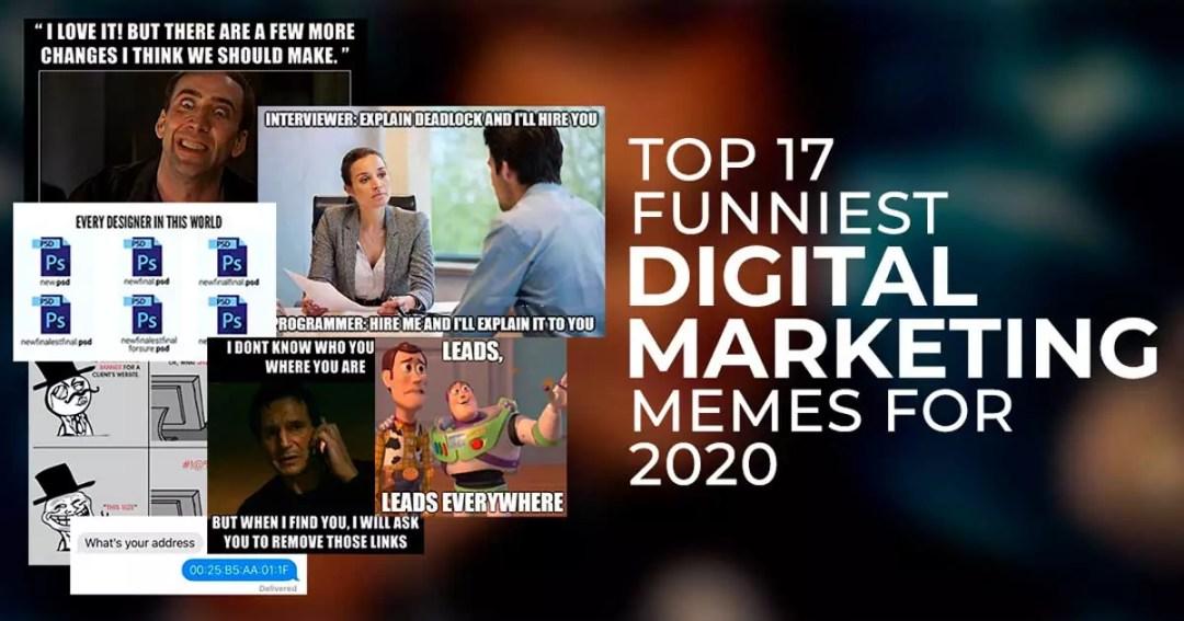 Top 17 Funniest Digital Marketing Memes For 2020 Digichefs