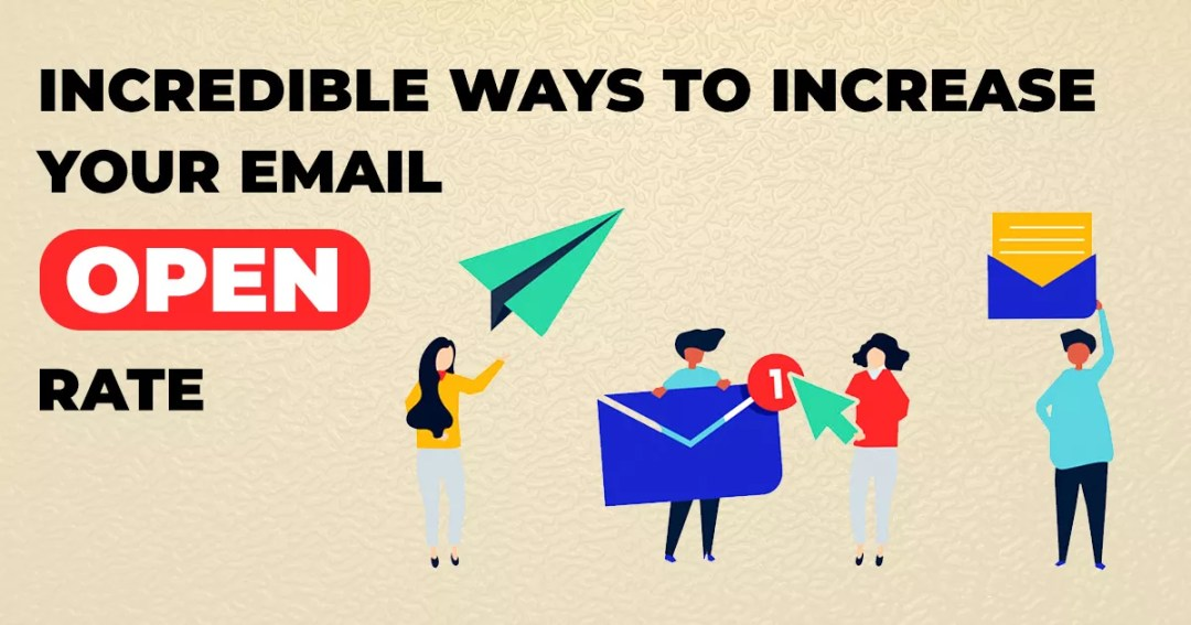 Email Marketing Tips: Real Reasons Why Your Open Rates Are Poor