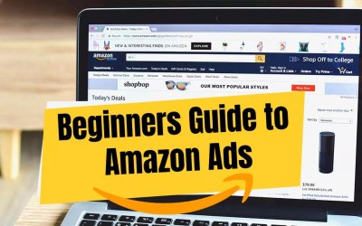 Beginners Guide to Amazon Ads