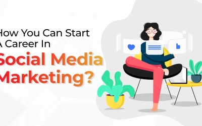 How You Can Start A Career In Social Media Marketing?