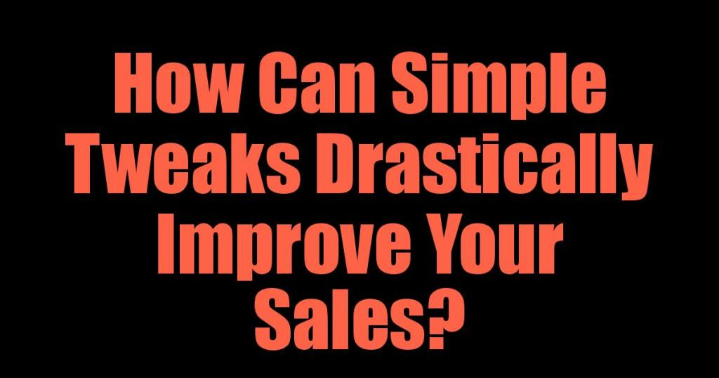 How Can Improve Your Sales?
