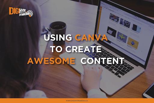 How To Use Canva To Create Awesome Content
