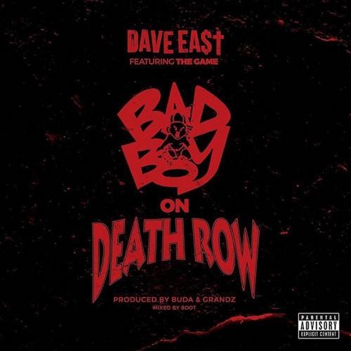 Dave East - Bad Boy on Death Row ft. Game [prod by Buda & Grandz]