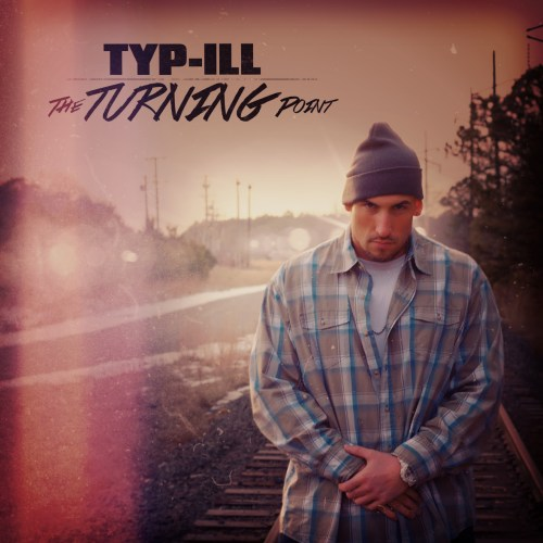 Typ iLL - The Turning Point