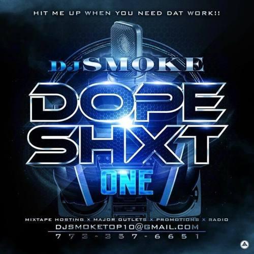dj-smoke-dope-shxt-v1