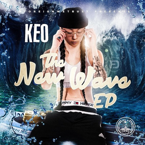 KEO - The New Wave EP