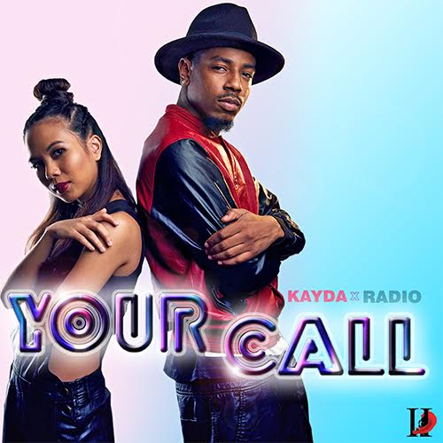 Kayda & Radio3000 - Your Call