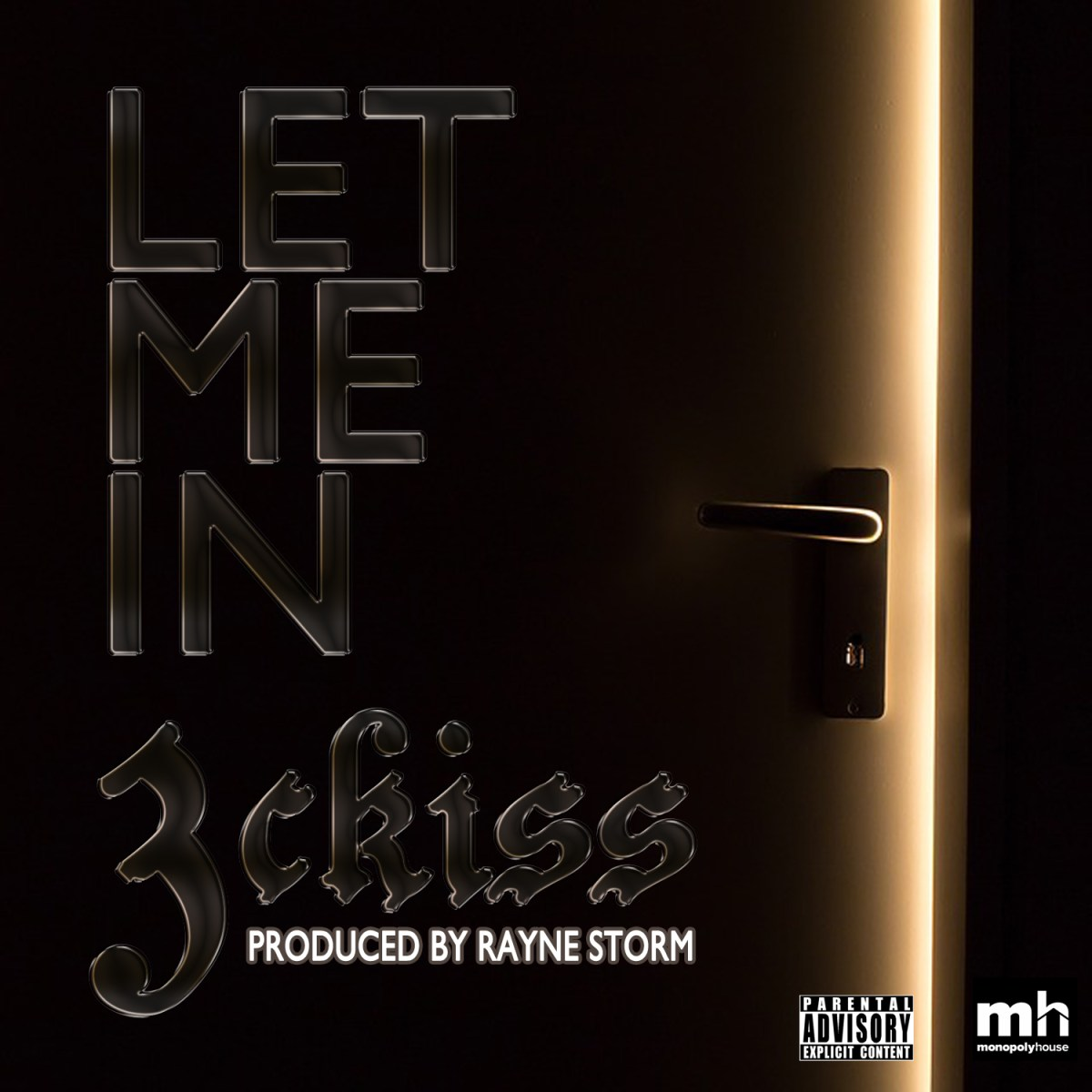 3ckiss - Let Me In (Prod. by Rayne Storm)