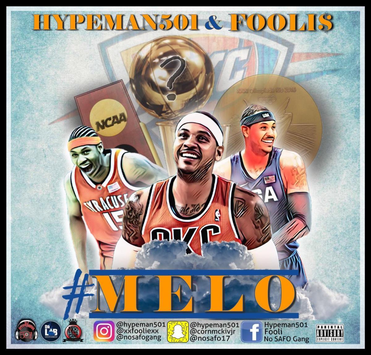 DJ Hypeman501 (@Hypeman501) & Fooli$ - Melo