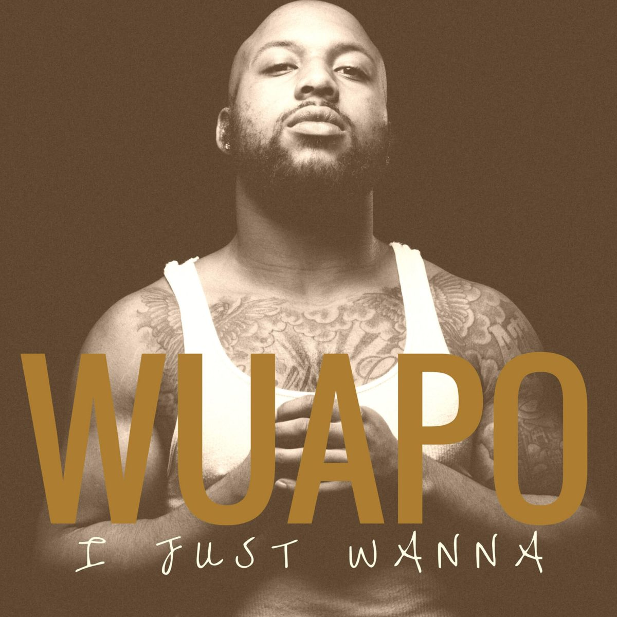 Wuapo - I Just Wanna