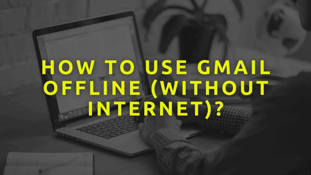 How-to-use-Gmail-offline