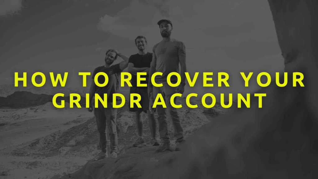 How-to-recover-your-Grindr-Account