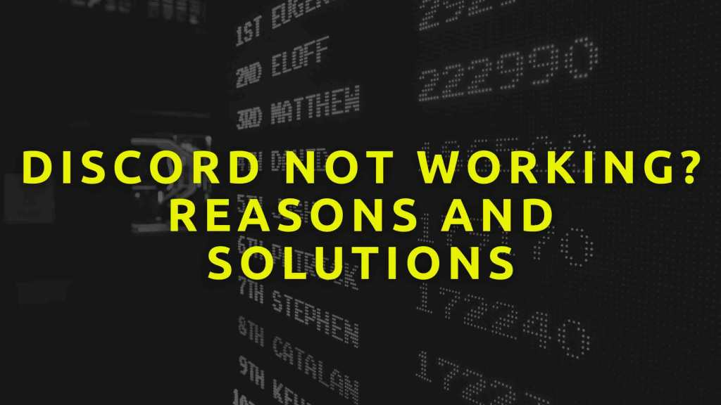 Discord-Not-Working-Reasons-And-Solutions