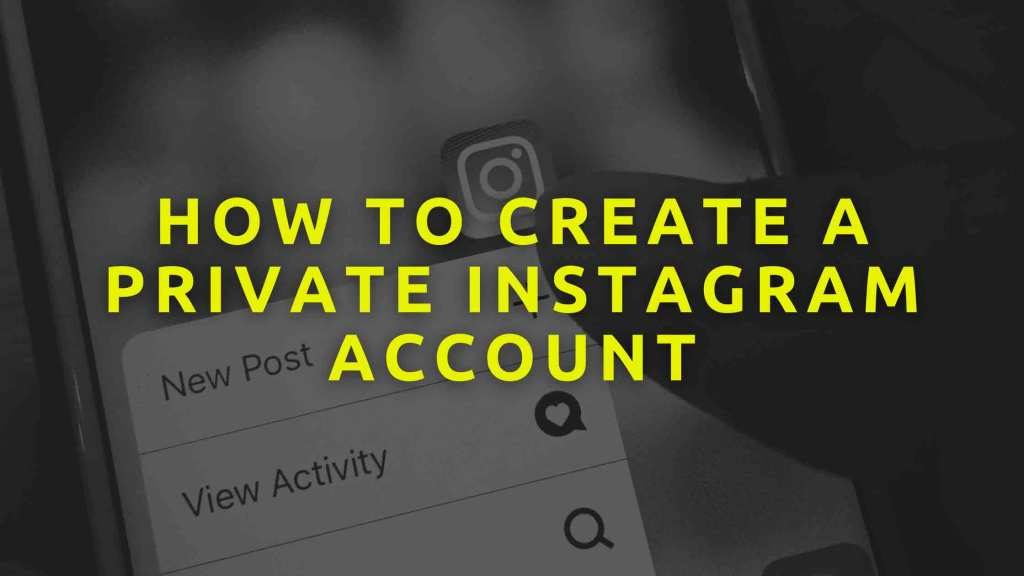 How-to-Create-a-Private-Instagram-Account
