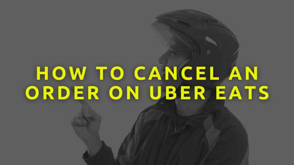 How-to-cancel-an-order-on-Uber-eats