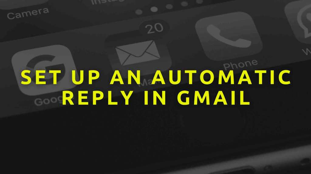 set-up-an-Automatic-reply-in-Gmail