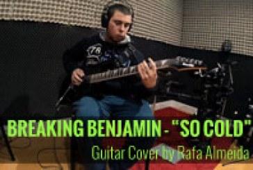Breaking Benjamin – So Cold [Cover] by Rafael Almeida