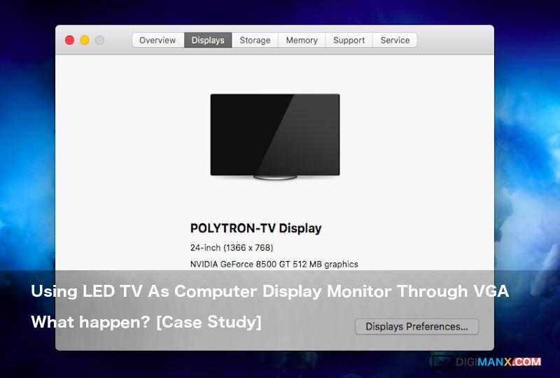 LED TV As Computer Display Monitor Through VGA