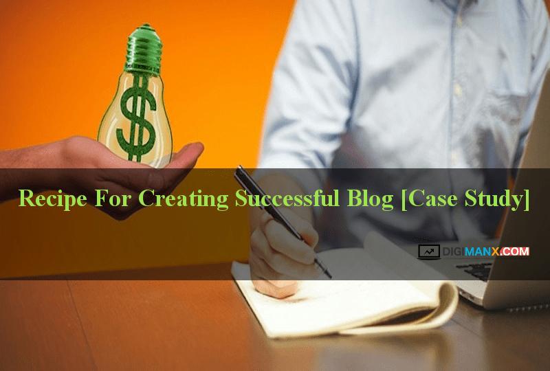 Recipe For Creating Successful Blog