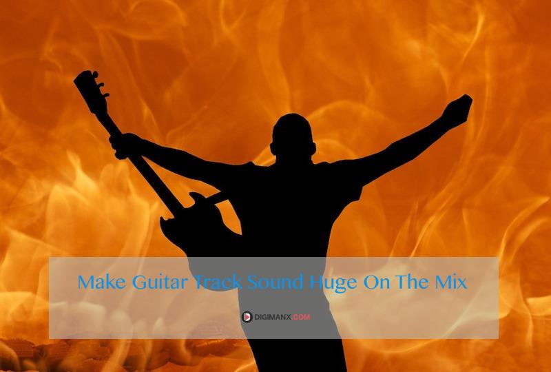 Guitar Sound Huge