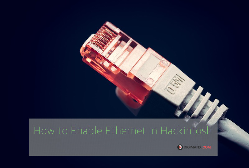 Enable Ethernet in Hackintosh