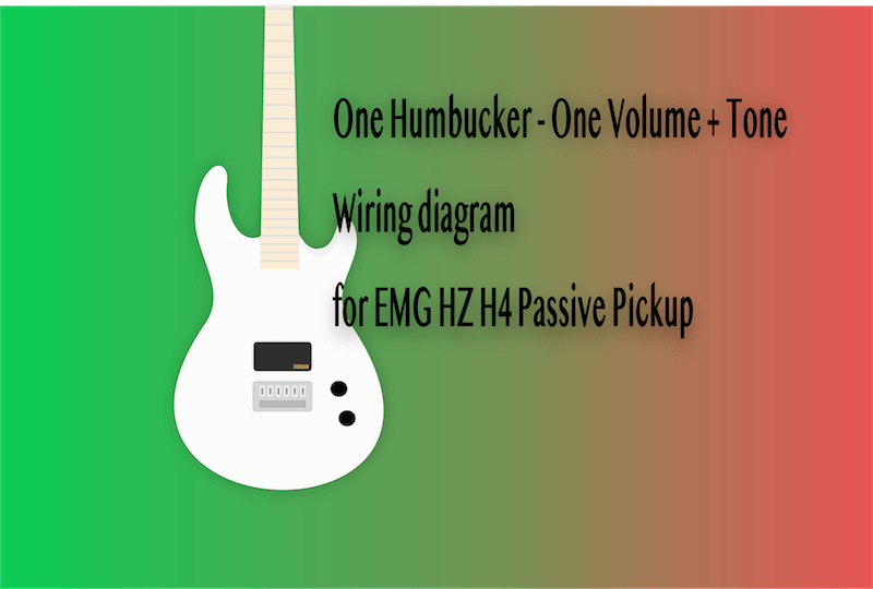 One Humbucker - One Volume + Tone - Wiring diagram