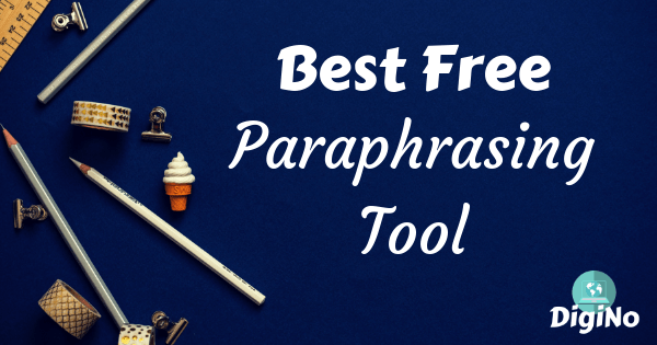 Best Free Paraphrasing Tool? - Hack To Rephrase and Generate