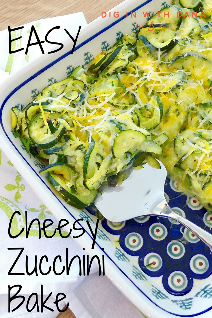 Easy Cheesy Zucchini Bake recipe and ideas at diginwithdana.com