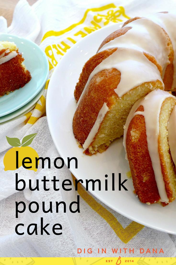 Lemon Buttermilk Pound cake recipe and ideas at diginwithdana.com