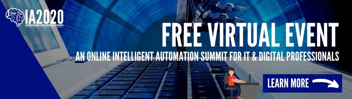 FREE VIRTUAL EVENT INTELLIGENT AUTOMATION 2020