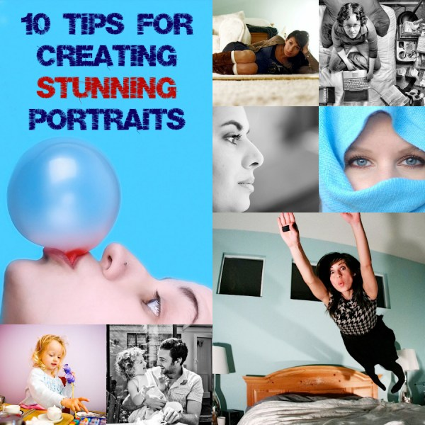 10 Tips for Taking Stunning Portraits